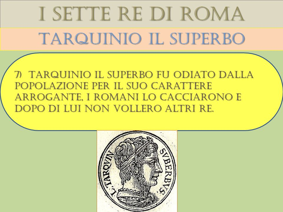 I sette re di roma Tarquinio il superbo