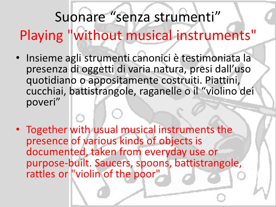 Suonare senza strumenti Playing without musical instruments