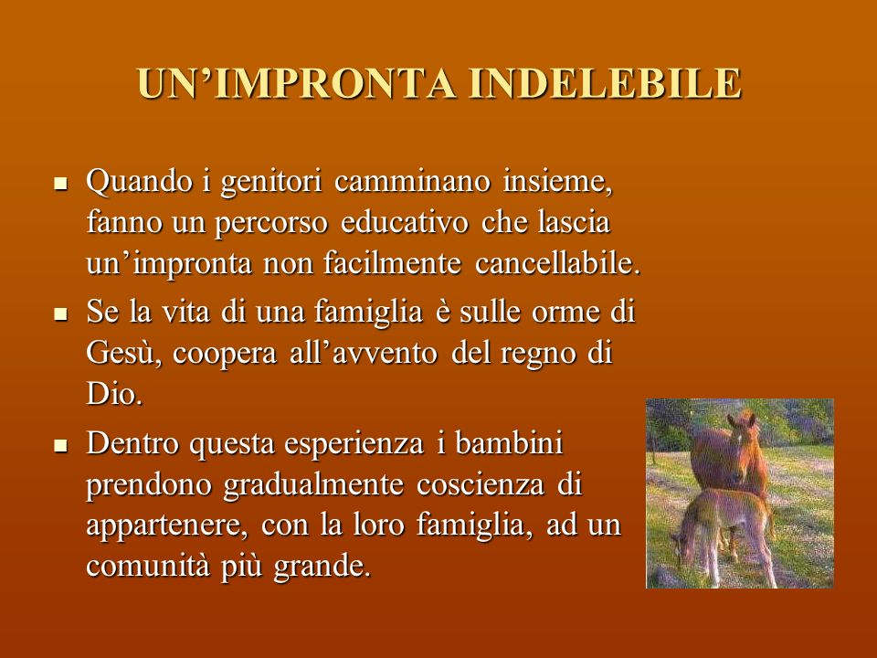 UN'IMPRONTA INDELEBILE