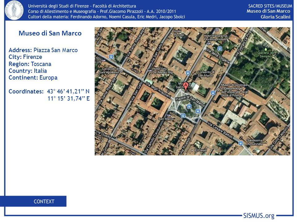Museo di San Marco Address: Piazza San Marco City: Firenze