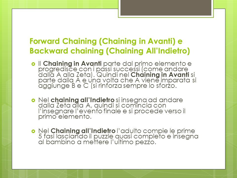 Forward Chaining (Chaining in Avanti) e Backward chaining (Chaining All'Indietro)