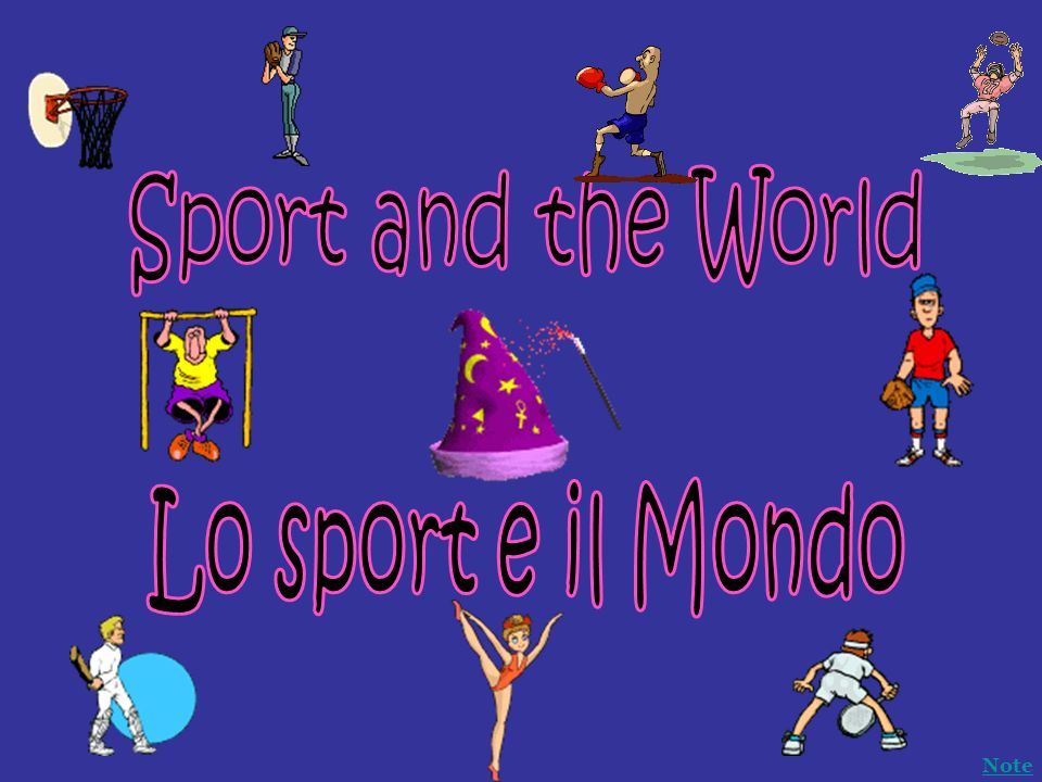 Sport and the World Lo sport e il Mondo Note