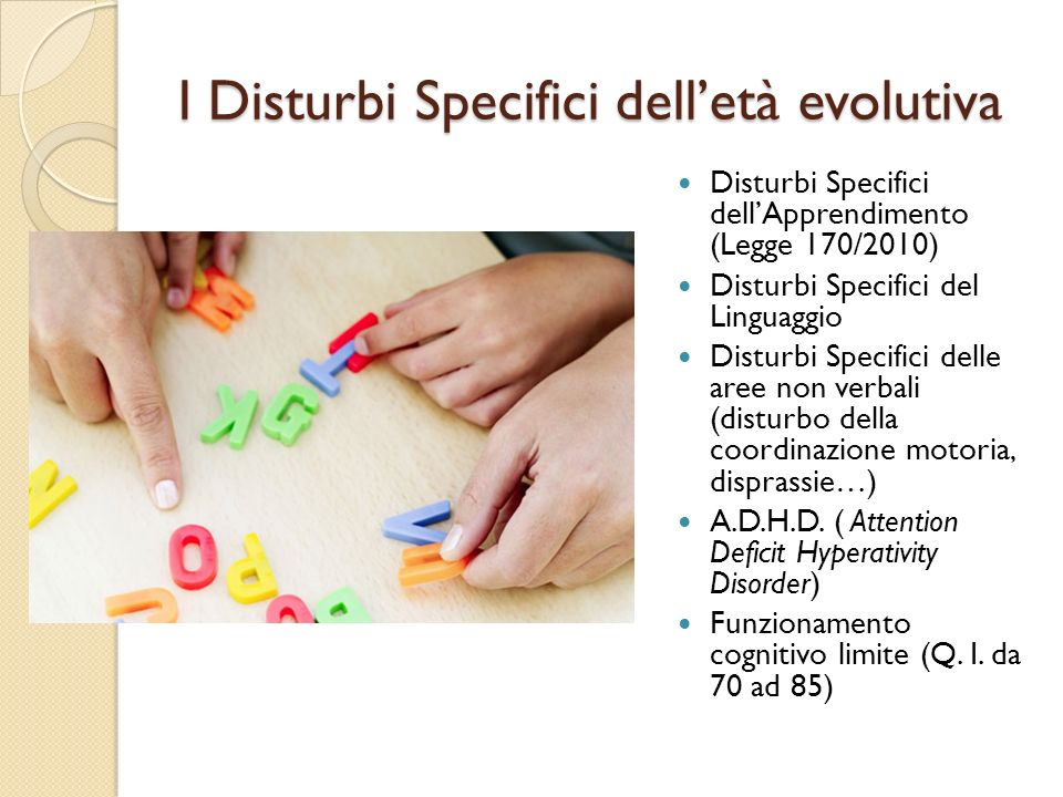 I Disturbi Specifici dell'età evolutiva
