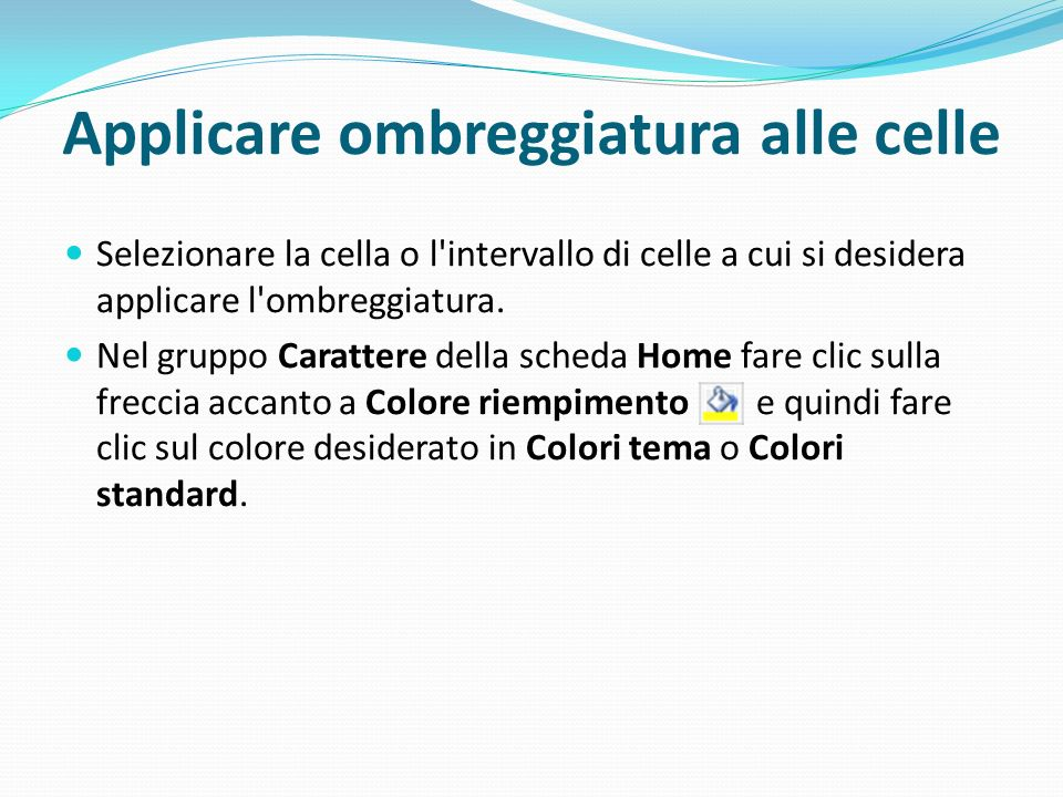 Applicare ombreggiatura alle celle