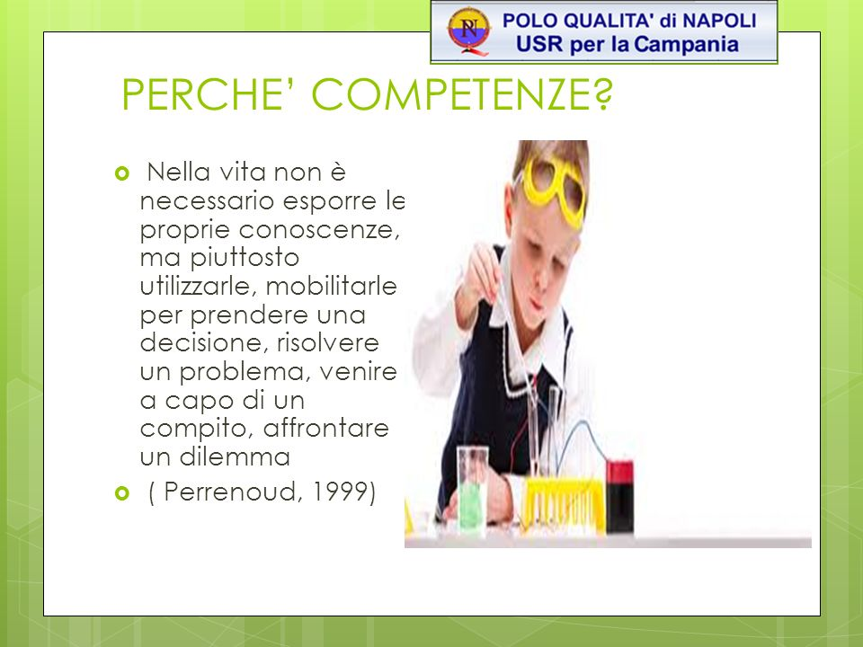 PERCHE' COMPETENZE