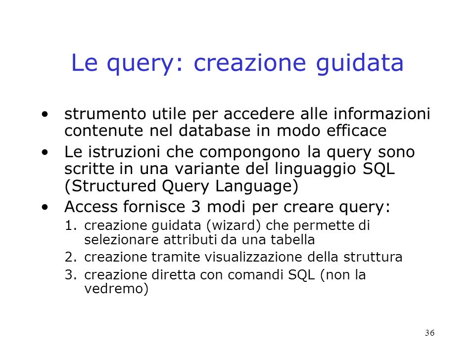 Le query: creazione guidata