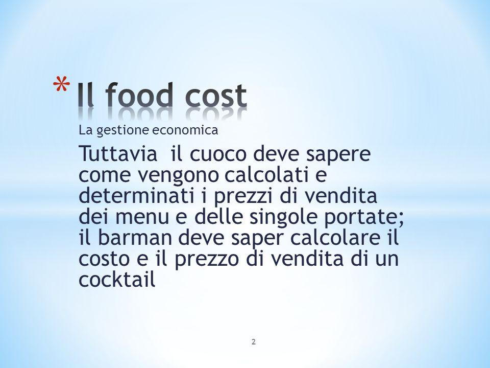 Il food cost La gestione economica - ppt video online scaricare 668e4e848d4