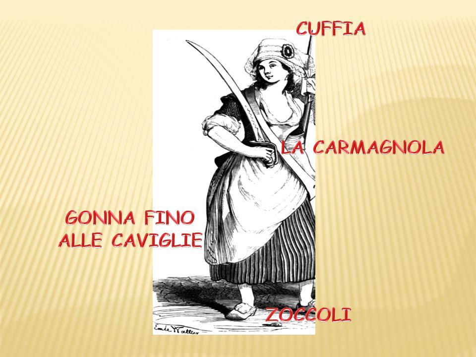 BERRETTO FRIGO COCCORDA TRICOLORE COLLETTO ROSSO GILET CARMAGNOLA PANTALONI  DA MARINAIO ZOCCOLI. 37 CUFFIA LA CARMAGNOLA GONNA FINO ALLE CAVIGLIE  ZOCCOLI 14b0fe065b78