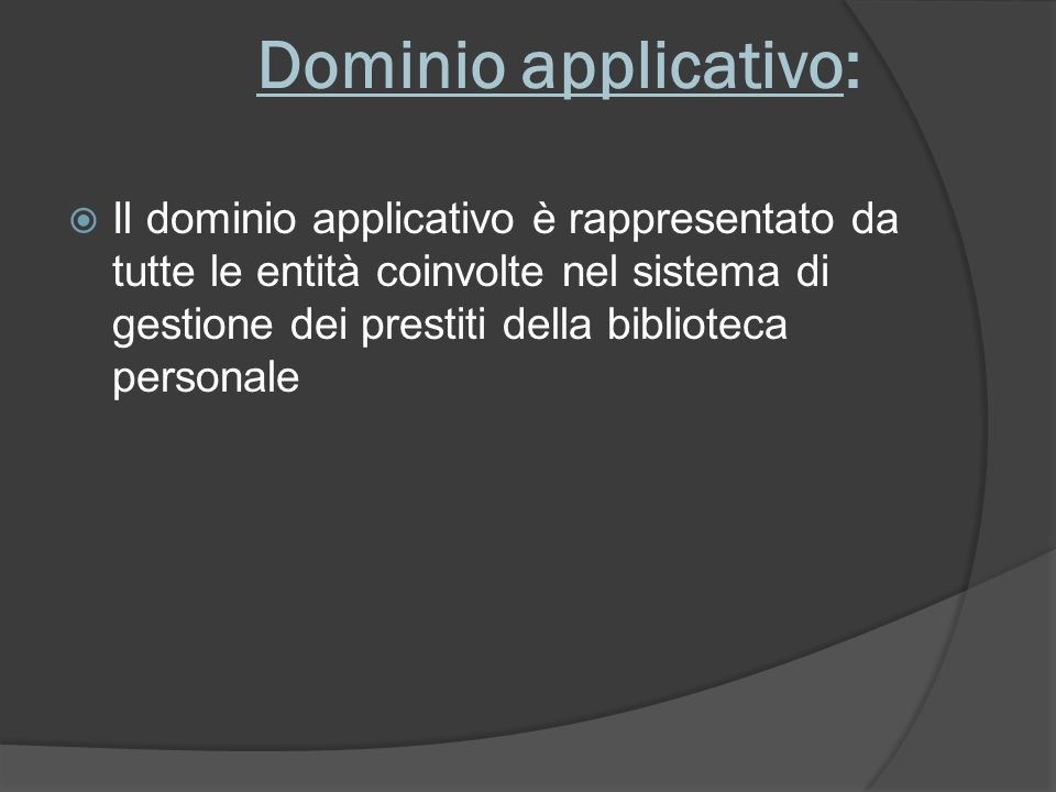 Dominio applicativo: