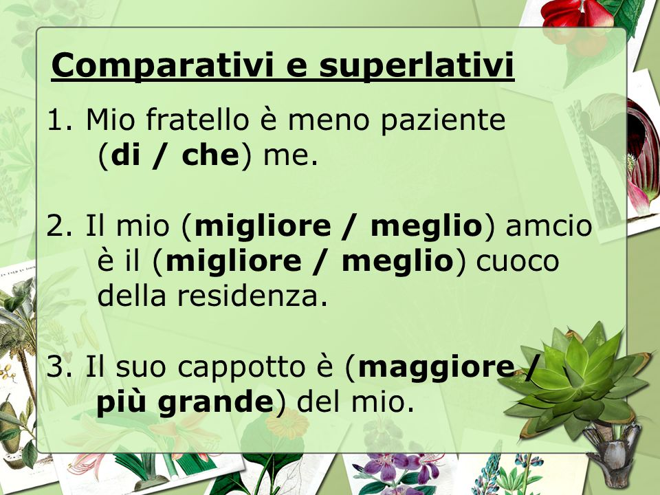 Comparativi e superlativi