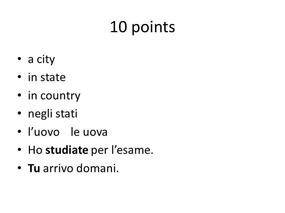 10 points a city in state in country negli stati l'uovo le uova
