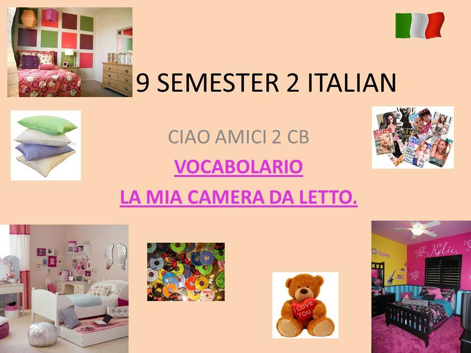 CIAO AMICI 2 CB VOCABOLARIO LA MIA CAMERA DA LETTO. - ppt scaricare
