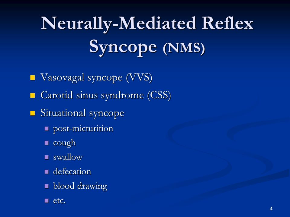 Neurally-Mediated Reflex Syncope (NMS)‏