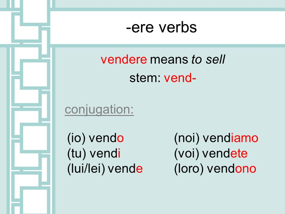 vendere means to sell stem: vend-