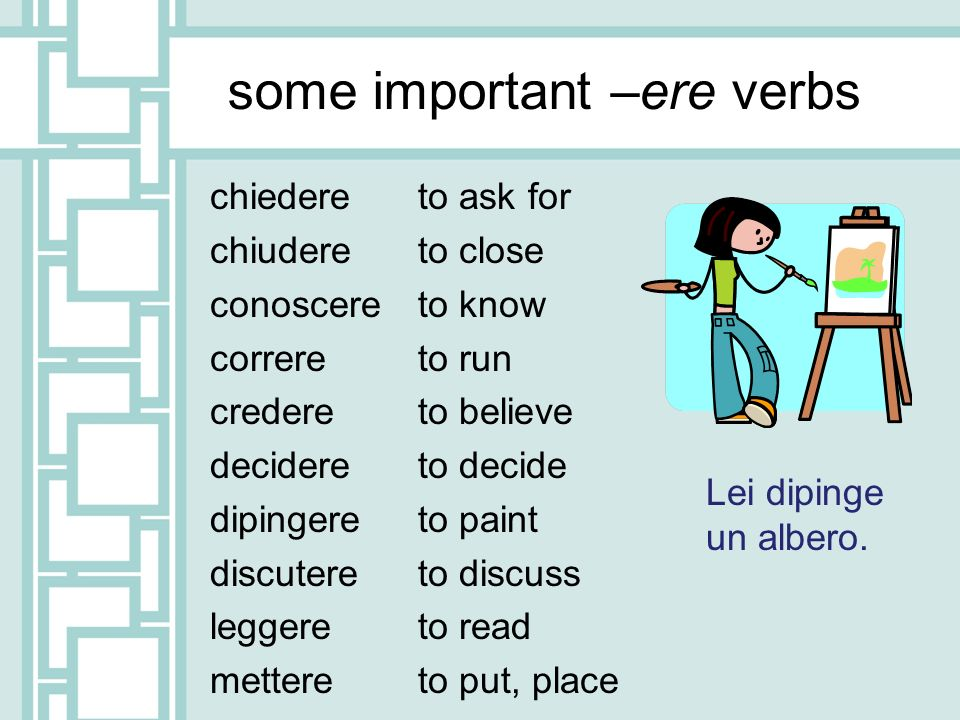 some important –ere verbs