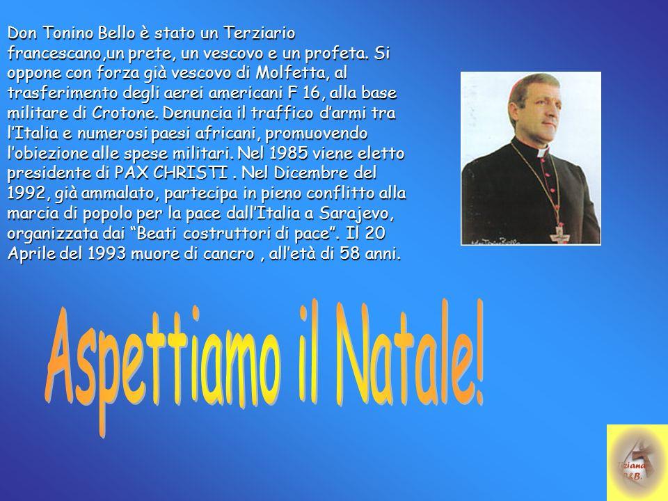Auguri Di Buon Natale Al Vescovo.Auguri Scomodi Di Don Tonino Bello Ppt Video Online
