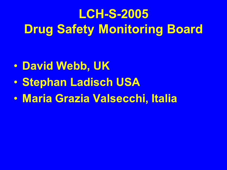 LCH-S-2005 Drug Safety Monitoring Board