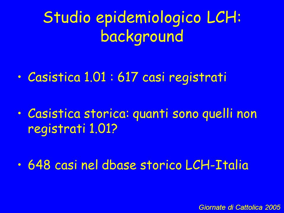 Studio epidemiologico LCH: background