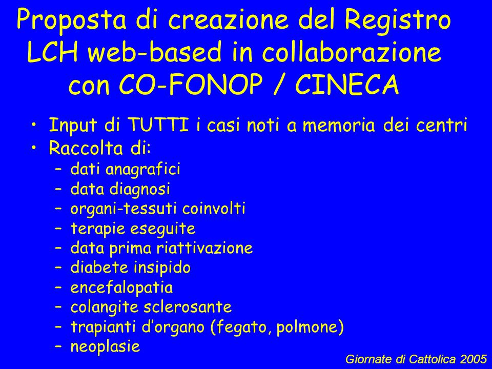 Proposta di creazione del Registro LCH web-based in collaborazione con CO-FONOP / CINECA