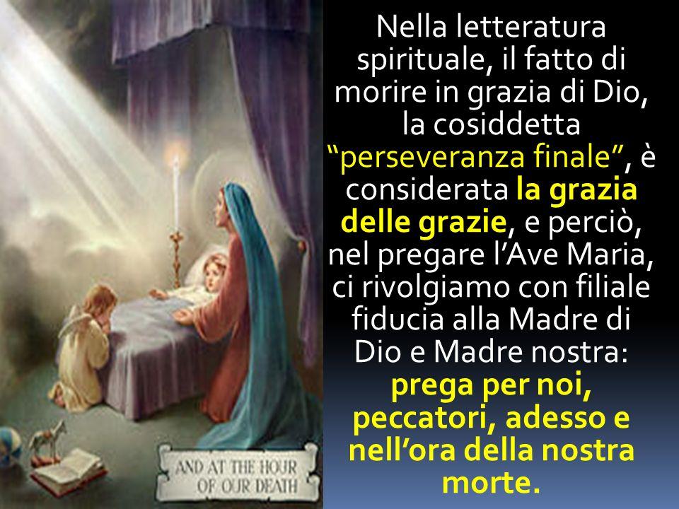 Nella Letteratura Spirituale Il Fatto Di Morire In Grazia Di Dio