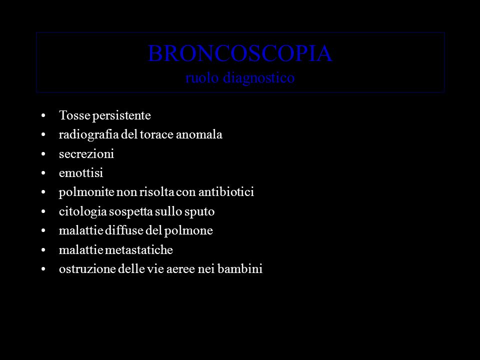 BRONCOSCOPIA ruolo diagnostico